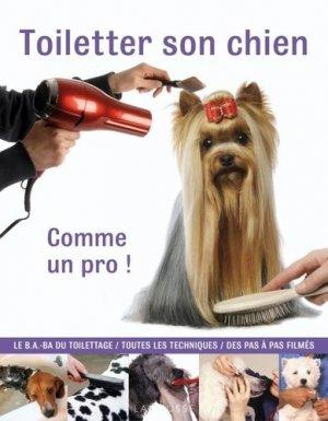 Toiletter son chien - larousse - 9782035851444 -