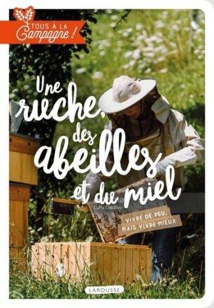 Une ruche, des abeilles et du miel - larousse - 9782036001008 -