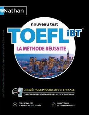 TOEFL IBT, la méthode réussite - nathan - 9782091654751 -