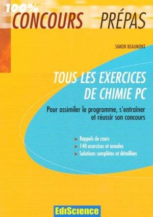 Tous les exercices de chimie PC - ediscience - 9782100521227 -