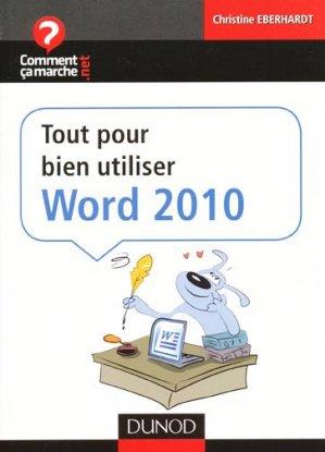 Tout pour bien utiliser Word 2010 - dunod - 9782100546916 -