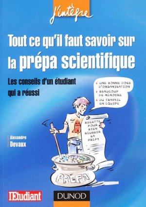 Tout ce qu'il faut savoir sur la prépa scientifique - dunod - 9782100547852 -