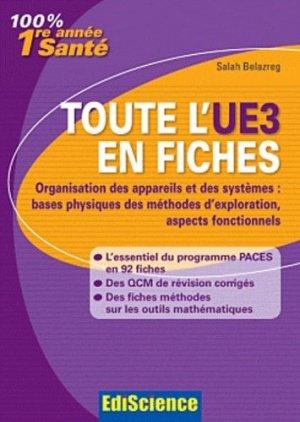 Toute l'UE3 en fiches 1re année Santé - édiscience - 9782100566839 -