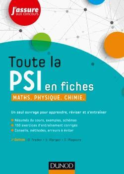 Toute la PSI en fiches - Maths, Physique, Chimie - dunod - 9782100748792 -