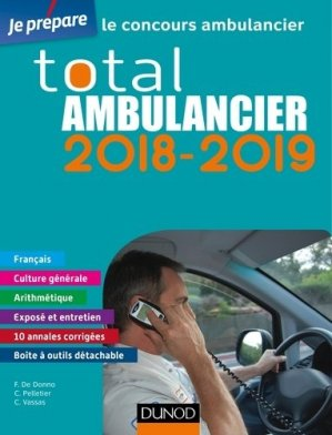 Total Ambulancier 2018-2019 - Concours Ambulancier - dunod - 9782100769681 -