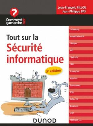 Tout sur la sécurité informatique - dunod - 9782100806959 -