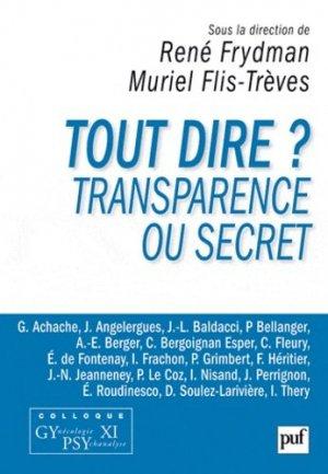 Tout dire ? - puf - presses universitaires de france - 9782130591764 -