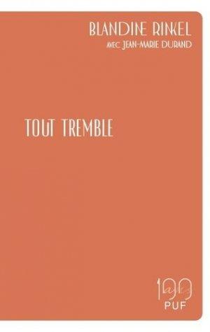 Tout tremble - puf - presses universitaires de france - 9782130827801 -