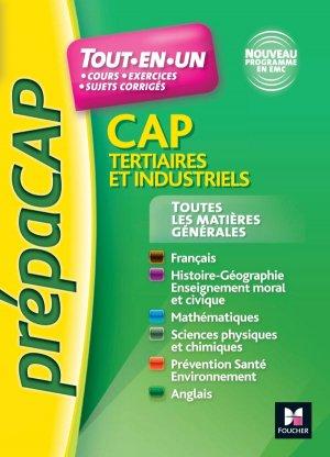 Toutes les matières générales CAP Tertiaires et Industriels - foucher - 9782216133703 -