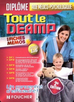 Tout le DEAMP en fiches mémos - Diplôme d'état aide médico-psychologique - foucher - 9782216134083 -