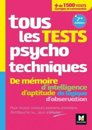 Tous les tests psychotechniques - Foucher - 9782216156870 -
