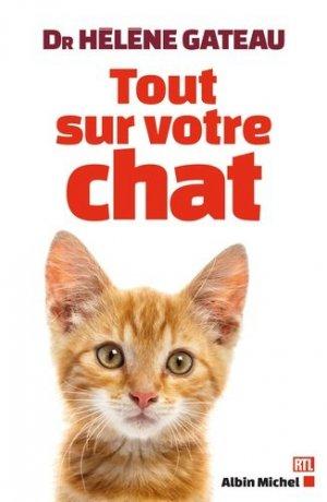 Tout  sur votre chat - albin michel - 9782226398543 -