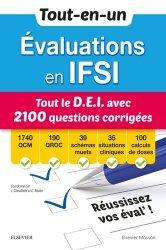 Tout-en-un Evaluations en IFSI - Tout le D.E.I avec 2100 questions corrigées - elsevier / masson - 9782294765360