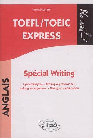 TOEFL/TOEIC Express, Spécial Writing - ellipses - 9782340018303 -