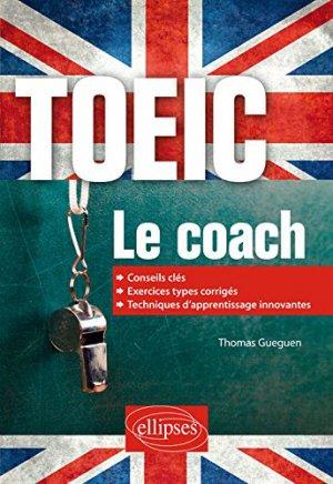 TOEIC - Le coach - ellipses - 9782340022584 -