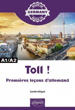 Toll ! Premières leçons d'allemand - ellipses - 9782340036109 -