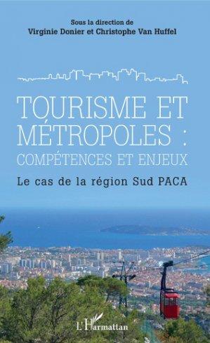 Tourisme et métropoles : compétences et enjeux - l'harmattan - 9782343187839 -