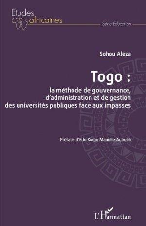 Togo : la méthode de gouvernance, d'administration et de gestion des universités publiques face aux impasses - l'harmattan - 9782343222578 -