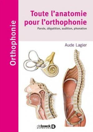 Toute l'anatomie pour l'orthophonie - de boeck superieur / solal - 9782353274239 -