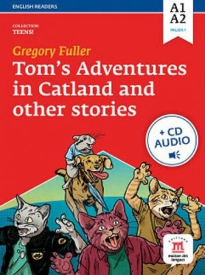 TOM'S ADVENTURES IN CATLAND - LIVRE + CD -  - MAISON DES LANGUES - 9782356851437 -