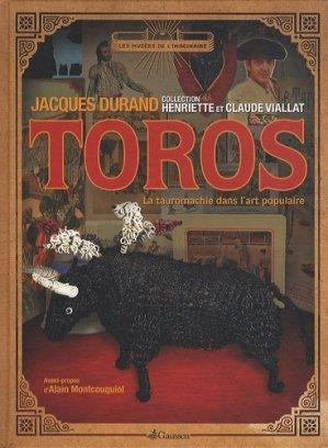 Toros. La tauromachie dans l'art populaire - gaussen - 9782356980175 -