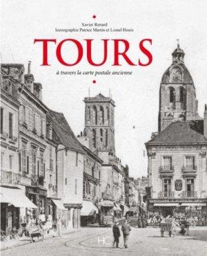 Tours - A travers la carte postale ancienne - hc - 9782357203303 -