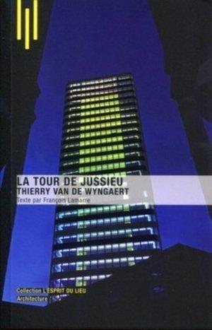 Tour de Jussieu. Thierry Van de Wyngaert - Archibooks - 9782357330696 -
