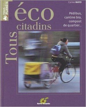 Tous écocitadins - terre vivante - 9782360980017 -