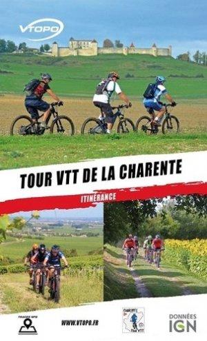 Tour VTT de la Charente - vtopo editions - 9782375710517 -