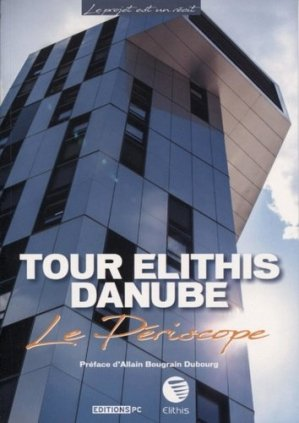 Tour Elithis Danube - pc - 9782378190019 -