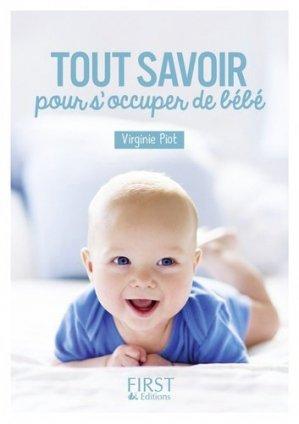 Tout savoir pour s'occuper de bébé - first  - 9782412025581 -