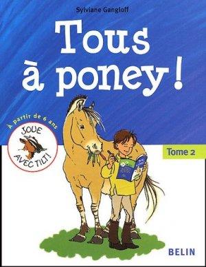 Tous à poney! Tome 2 - belin - 9782701132990 -
