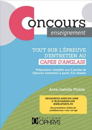 Tout sur l'épreuve d'entretien du CAPES d'anglais - ophrys - 9782708015425