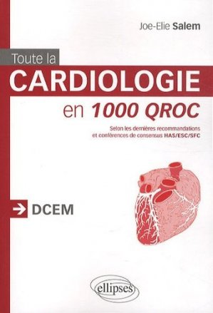 Toute la cardiologie en 1000 QROC - ellipses - 9782729872823 -