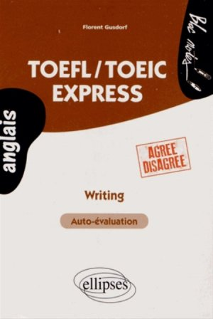 TOEFL/TOEIC Express. Writing - ellipses - 9782729880293 -