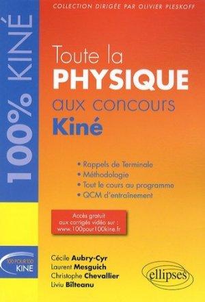 Toute la physique au concours Kiné - ellipses - 9782729883614 -