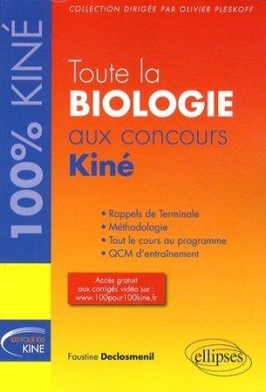 Toute la biologie au concours Kiné - ellipses - 9782729883621 -