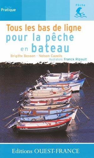 Tous les bas de ligne pour la pêche en bateau - ouest-france - 9782737327827 -