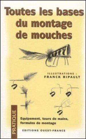Toutes les bases du montage de mouches - ouest-france - 9782737327940 -