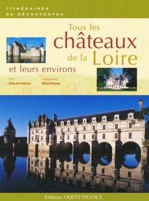 Tous les châteaux de la Loire et leurs environs - ouest-france - 9782737344091 -