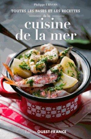 Toutes les bases et les recettes de la cuisine de la mer - Ouest-France - 9782737369933 -