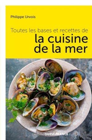 Toutes les bases et recettes cuisine de la mer - Ouest-France - 9782737374005 -