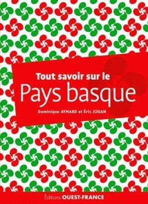 Tout savoir sur le pays basque - Ouest-France - 9782737378089 -
