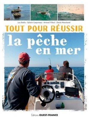 Tout pour réussir la pêche en mer - Ouest-France - 9782737382802 -