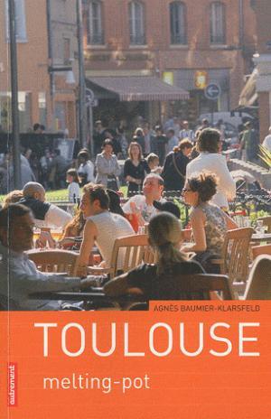 Toulouse en mouvement - Melting-pot - autrement - 9782746714540 -