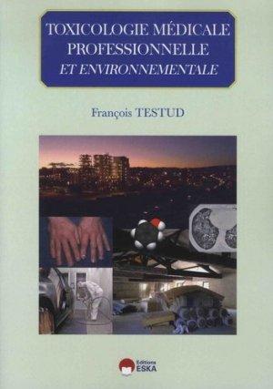 Toxicologie médicale professionnelle & environnementale - eska - 9782747227483 -