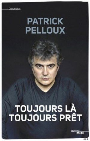 Toujours là, toujours prêt - Le Cherche Midi - 9782749149264 -