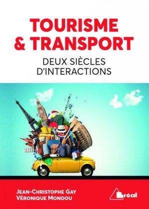 Tourisme & Transport Deux siècles d'intéractions - breal - 9782749537436 -