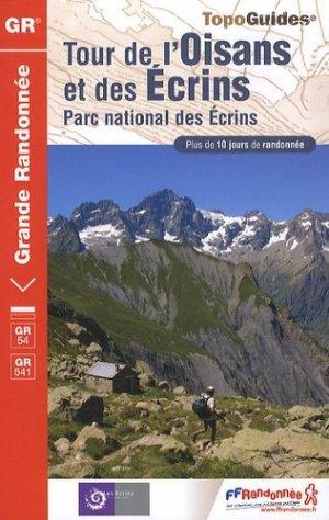 Tour de l'Oisans et des Écrins - ffrandonnée - 9782751404962 -