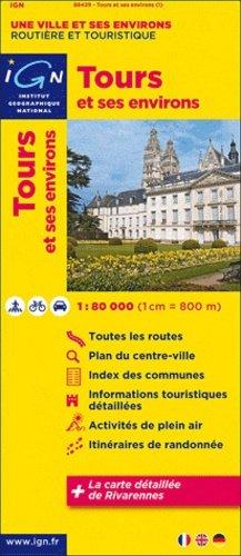 Tours et ses environs - ign - 9782758527350 -
